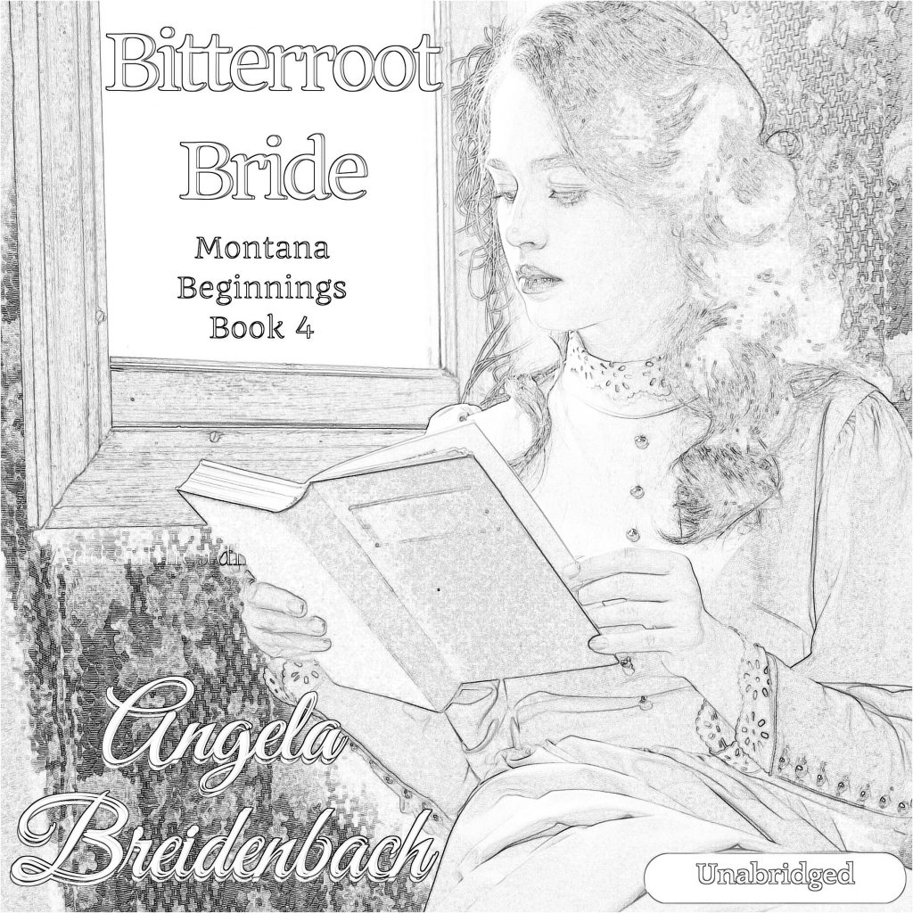 Bitterroot Bride AudioBook Cover and Coloring Page. Jot your review and share it on social media. Be sure to tag me!