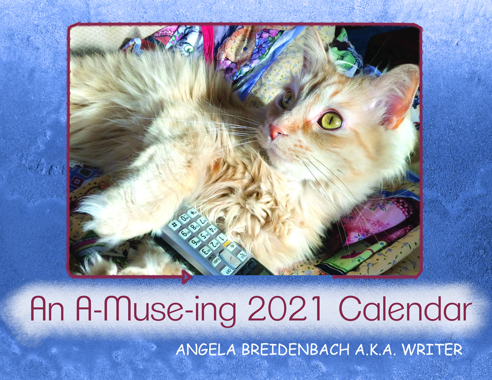 An A-Muse-ing 2021 Calendar available at AngelaBreidenbach.com
