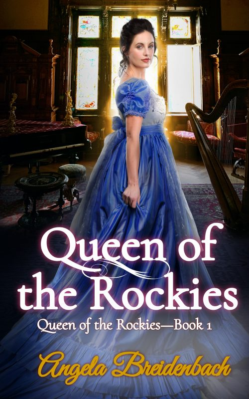 Queen of the Rockies (6-book series coming Sep 2021)